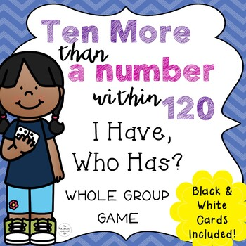 I Have, Who Has? Ten More Than a Number