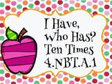 Ten Times Review Game 4.NBT.A.1 / 4th Grade Engage NY Eureka Module 1 Review