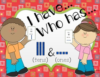I Have Who Has Tens and Ones
