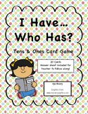 I Have, Who Has? Tens and Ones