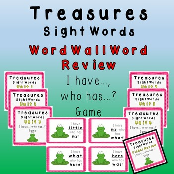 I Have, Who Has - Texas Treasures Word Wall Review Units 1-6 plus Kinder FROGS