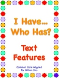 I Have Who Has Text Features