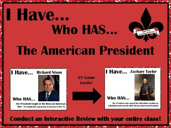 I Have..Who Has..The American President