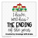 I Have, Who Has The End of the Year Card Set