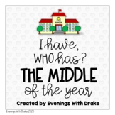 I Have Who Has The Middle of the Year Card Set