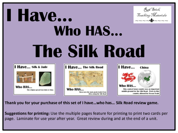 I Have..Who Has.. The Silk Road