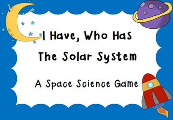 I Have, Who Has The Solar System
