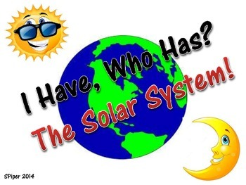 I Have, Who Has? The Solar System