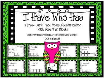 I Have Who Has Three Digit Place Value Identification