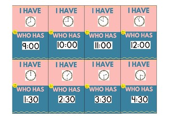 "I Have Who Has ""Time Game - Hour, 1/2 hour, 1/4 hour, 5 minute"" (73 cards)"
