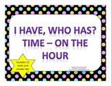 I Have, Who Has Time - On the Hour