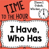 I Have, Who Has - Time to the Hour