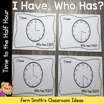 I Have Who Has Game Time to the Hour & Half Hour Cards