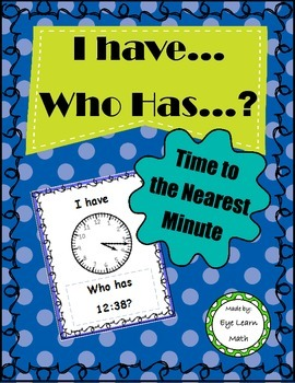 I Have Who Has: Time to the Nearest Minute