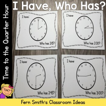 I Have Who Has Game Time to the Quarter Hour Cards