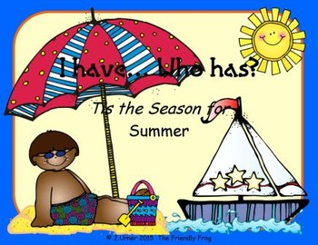 I Have. Who Has? 'Tis the Season for Summer