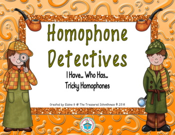 Homophones I Have....Who Has with Detectives