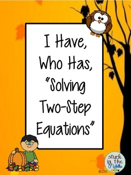 I Have Who Has Two-Step Equations Game