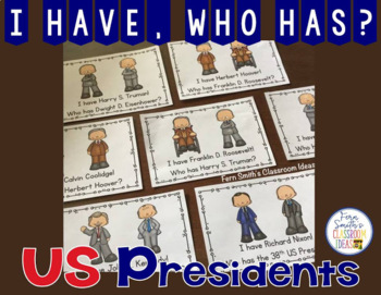 I Have Who Has Game U.S. Presidents