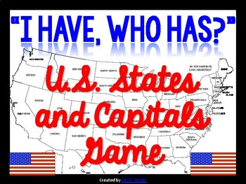 I Have, Who Has? U.S. States and Capitals Game