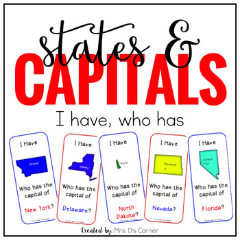 I Have, Who Has ... US States and Capitals