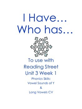 I Have Who Has  Unit 3 Week 1 Reading Street