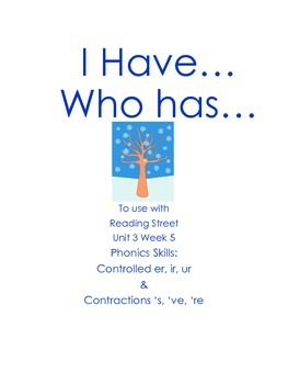 I Have Who Has Unit 3 Week 5 Reading Street