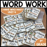I Have Who Has | Word Work | Center Activities | Unit 4