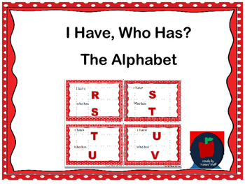 I Have, Who Has? Uppercase and Lowercase Alphabet