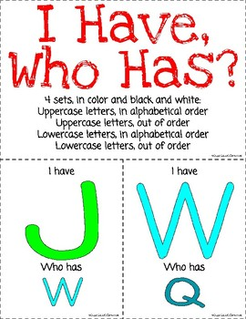 I Have, Who Has? Uppercase and Lowercase Alphabet Letters