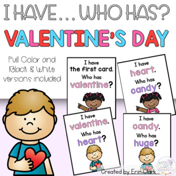 I Have Who Has: VALENTINES DAY Edition!