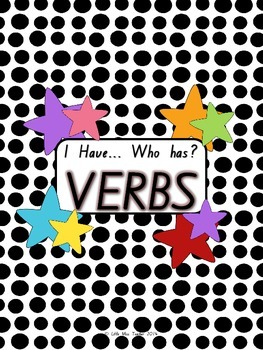 I Have Who Has? VERBS