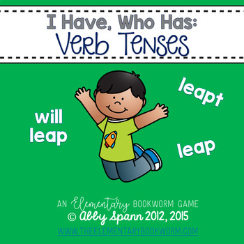 I Have, Who Has: Verb Tenses (Past, Present, and Future!)