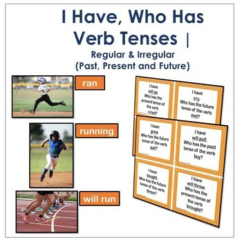 I Have Who Has Verb Tenses Game: Regular and Irregular Pas