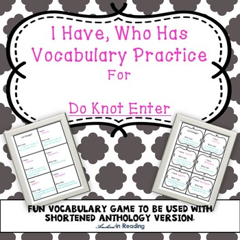 I Have Who Has Vocab Game for 'Do Knot Enter' Shortened An
