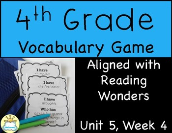 4th Grade Vocabulary Game (Reading Wonders Unit 5 Week 4)