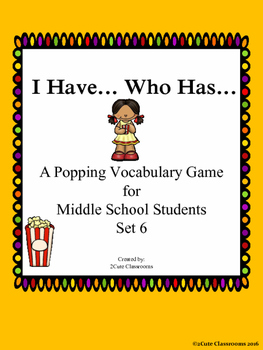 I Have...Who Has...Vocabulary Game Set 6