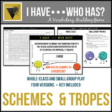 I Have...Who Has? Vocabulary Game for SCHEMES AND TROPES