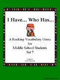 I Have Who Has...Vocabulary Game for Middle School Students Set 7