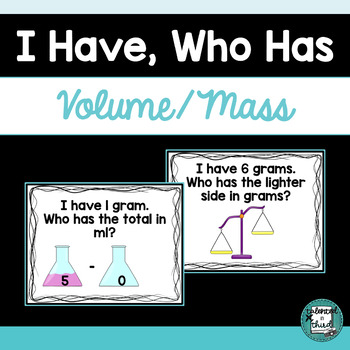 I Have, Who Has - Volume/Mass