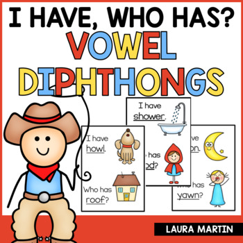 I Have, Who Has-Vowel Diphthongs
