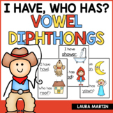 Vowel Diphthongs I Have Who Has | Diphthongs Word Game