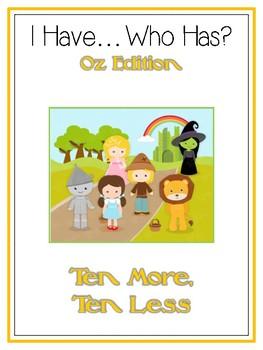I Have Who Has - WIZARD OF OZ - Ten More Ten Less - Math Folder Game