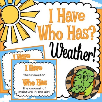 I Have Who Has Weather!
