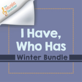 I Have, Who Has | Winter Rhythm Cards | Bundle