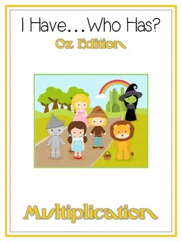 I Have Who Has - Wizard of Oz - Multiplication - Math Folder Game
