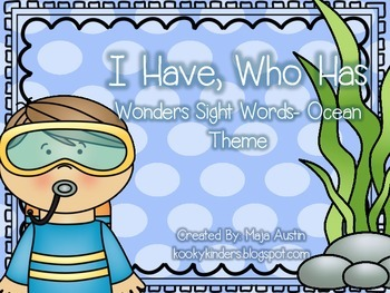 I Have, Who Has Wonders Sight Words- Ocean Theme