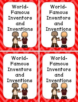 I Have, Who Has... Inventors and Inventions