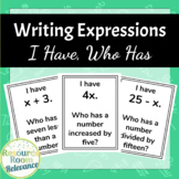 Writing Expressions | I Have Who Has
