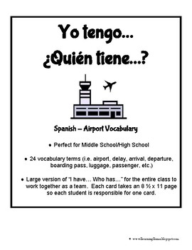 I Have Who Has - Yo tengo quien tiene Airport Vocab Spanish